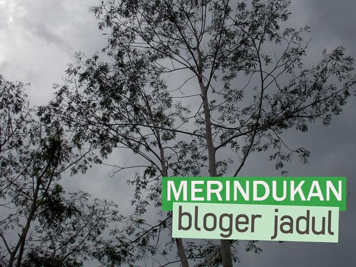 bloger jadul