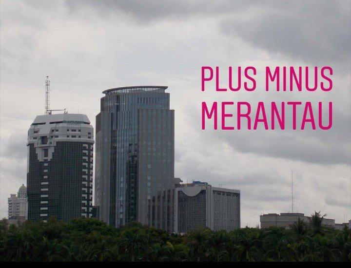 Plus Minus Merantau - blog belalang cerewet